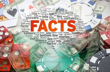 Amazing Gambling Facts You Probably Do Not Know